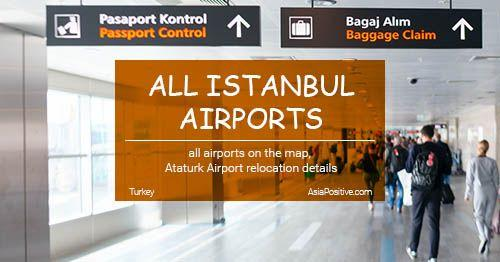 All Three Istanbul Airports in 2019