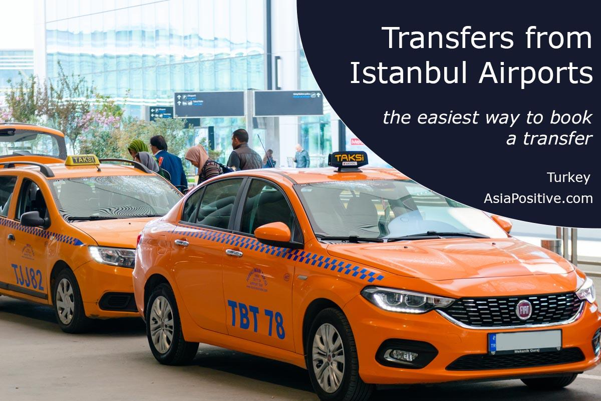 The easiest way to book a transfer from Istanbul Airports | Turkey | Travels AsiaPositive.com